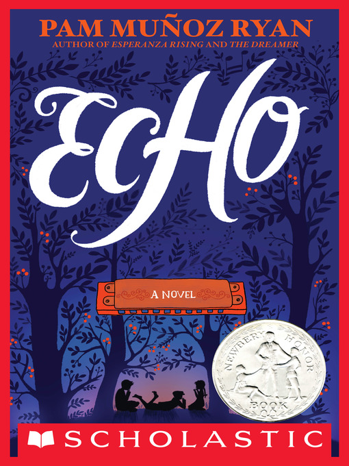 Title details for Echo by Pam Munoz Ryan - Available