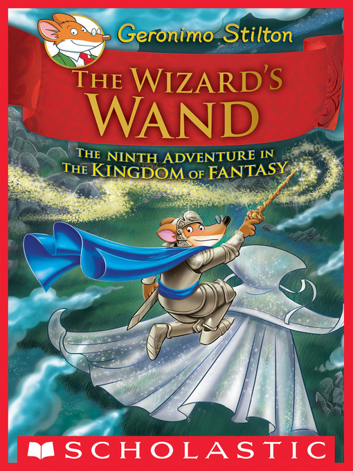 Title details for The Wizard's Wand by Geronimo Stilton - Available