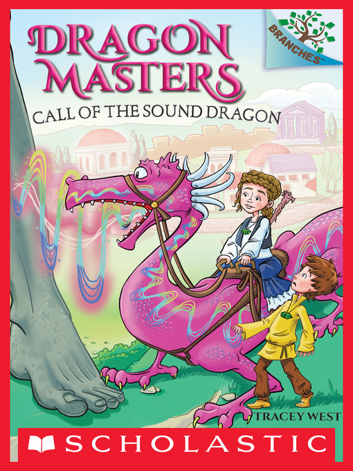 Title details for Call of the Sound Dragon by Tracey West - Wait list