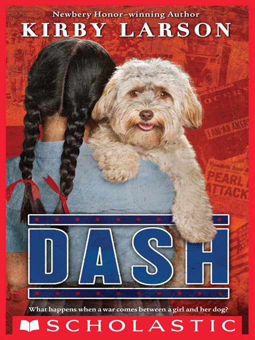 Title details for Dash by Kirby Larson - Wait list