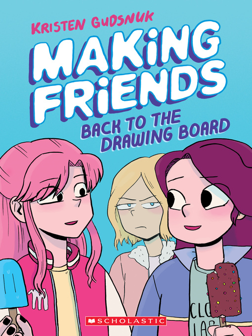Title details for Making Friends, Volume 2 by Kristen Gudsnuk - Available