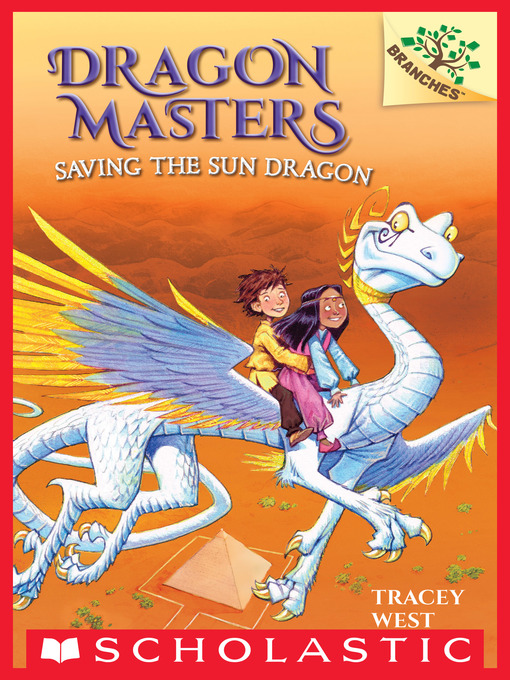 Title details for Saving the Sun Dragon by Tracey West - Available