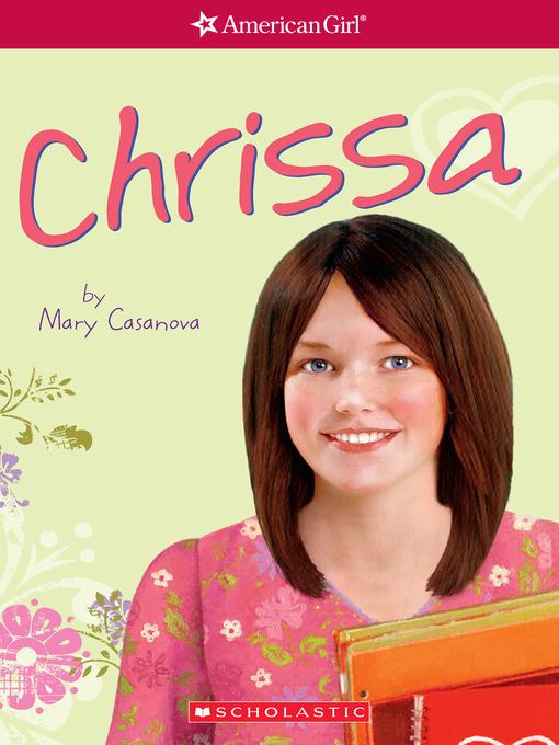 Title details for Chrissa by Mary Casanova - Wait list