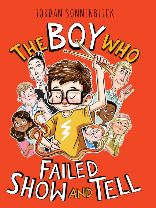 Title details for The Boy Who Failed Show and Tell by Jordan Sonnenblick - Available