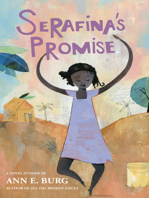 Title details for Serafina's Promise by Ann E. Burg - Available