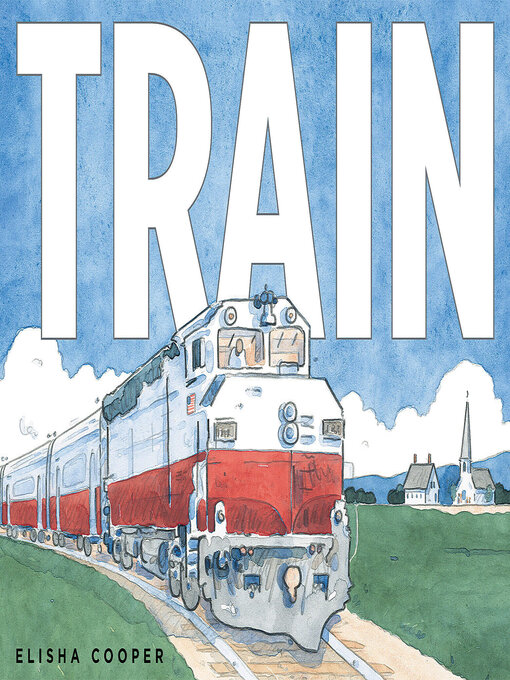 Title details for Train by Elisha Cooper - Available