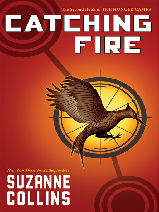Title details for Catching Fire by Suzanne Collins - Available