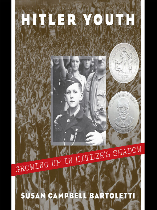 Title details for Hitler Youth by Susan Campbell Bartoletti - Available