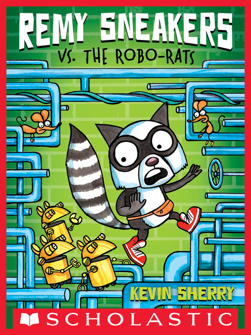 Cover of Remy Sneakers vs. the Robo-Rats