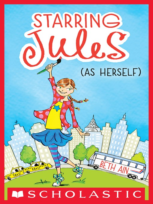 Title details for Starring Jules (as herself) by Beth Ain - Wait list