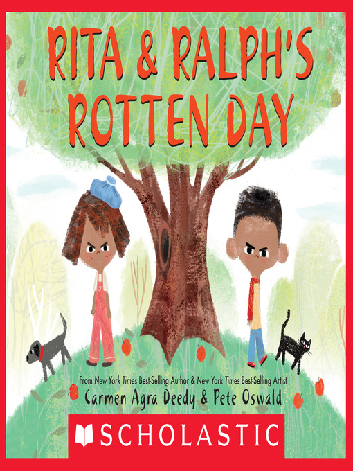 Title details for Rita and Ralph's Rotten Day by Carmen Agra Deedy - Wait list