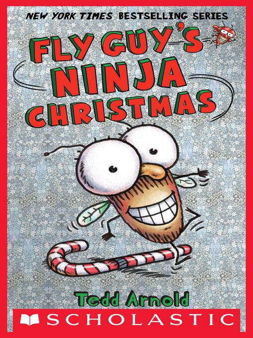Fly Guy's Ninja Christmas Fly Guy Series, Book 16