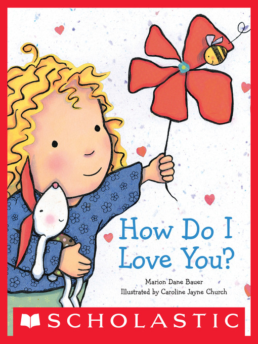 Title details for How Do I Love You? by Marion Dane Bauer - Available