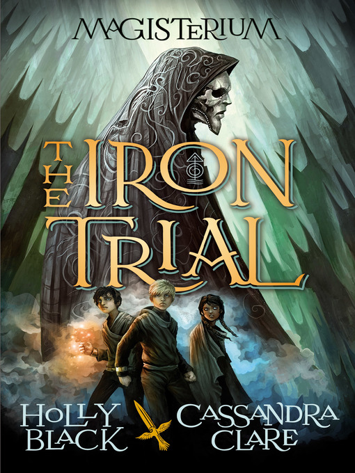 Title details for The Iron Trial by Holly Black - Wait list