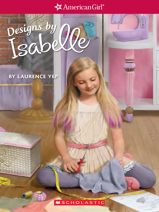 Title details for Designs by Isabelle by Laurence Yep - Wait list