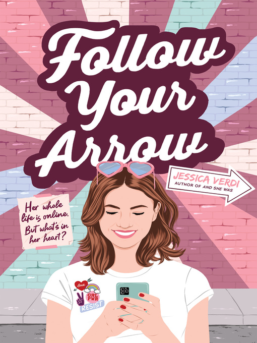 Title details for Follow Your Arrow by Jessica Verdi - Available