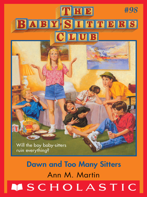 Title details for Dawn and Too Many Sitters by Ann M. Martin - Wait list