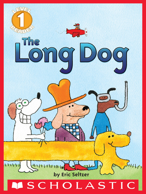 Title details for The Long Dog by Eric Seltzer - Wait list
