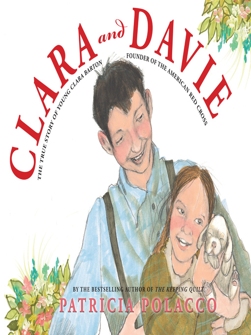 Title details for Clara and Davie by Patricia Polacco - Available