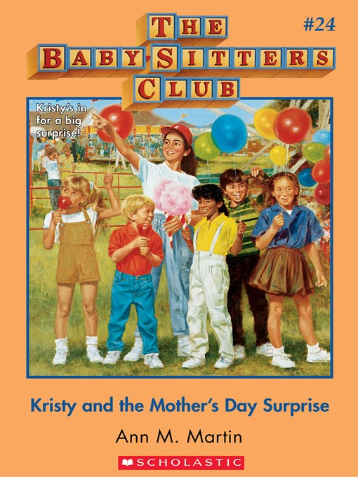 Title details for Kristy and the Mother's Day Surprise by Ann M. Martin - Wait list