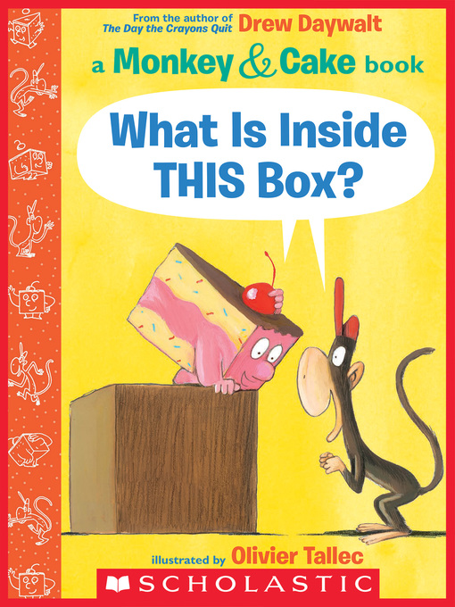 Title details for What Is Inside THIS Box? by Drew Daywalt - Wait list