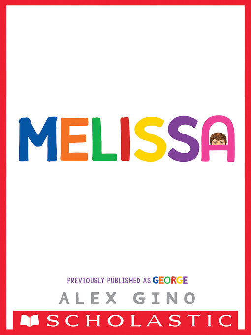 Title details for George (Scholastic Gold) by Alex Gino - Wait list