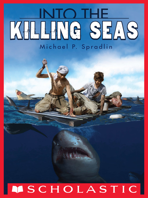 Title details for Into the Killing Seas by Michael P. Spradlin - Wait list