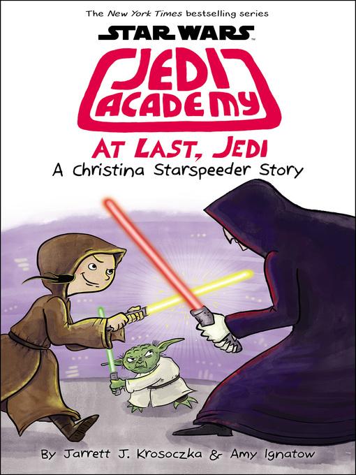 At last, jedi Star Wars: Jedi Academy Series, Book 9