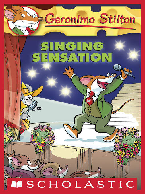 Title details for Singing Sensation by Geronimo Stilton - Available