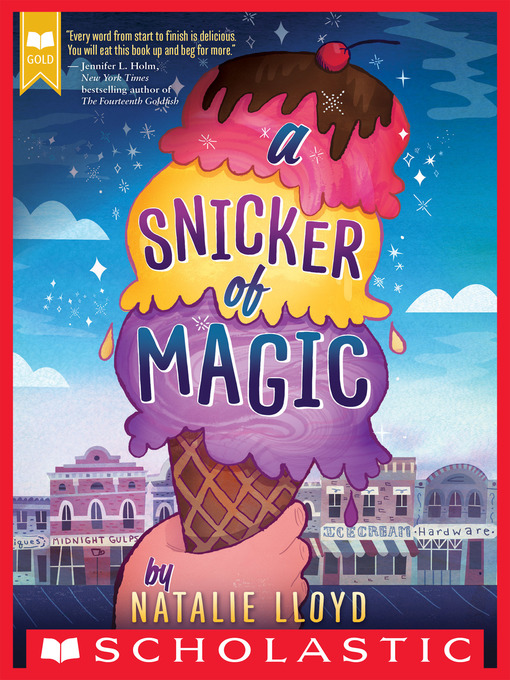 Title details for A Snicker of Magic by Natalie Lloyd - Available
