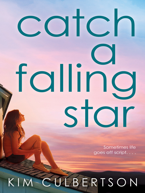 Title details for Catch a Falling Star by Kim Culbertson - Available