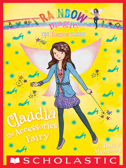 Title details for Claudia the Accessories Fairy by Daisy Meadows - Available