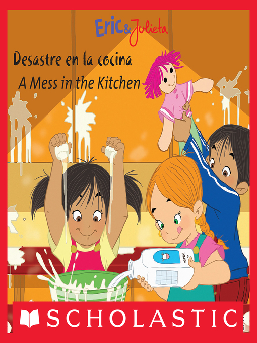 Title details for Desastre en la cocina / A Mess in the Kitchen by Isabel Muñoz - Available