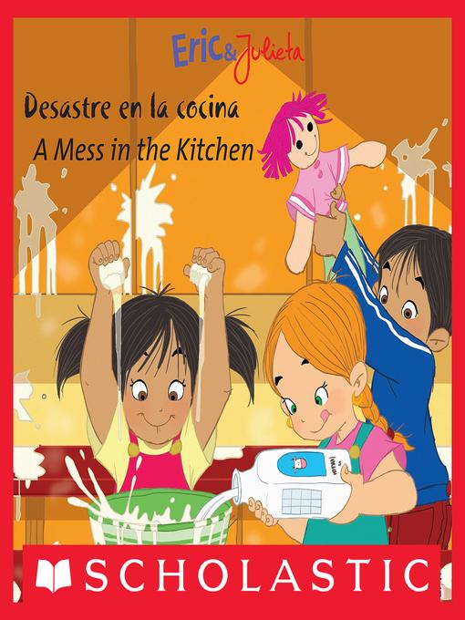 Title details for Desastre en la cocina / A Mess in the Kitchen by Isabel Muñoz - Available