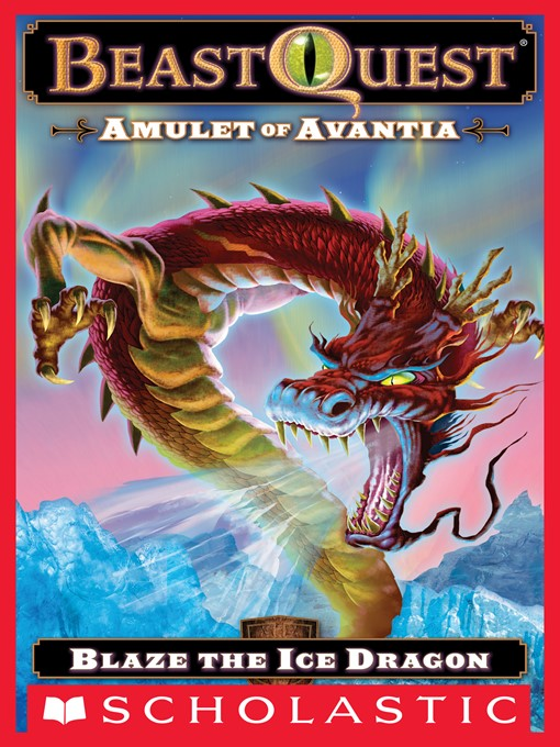 Title details for Blaze the Ice Dragon by Adam Blade - Available