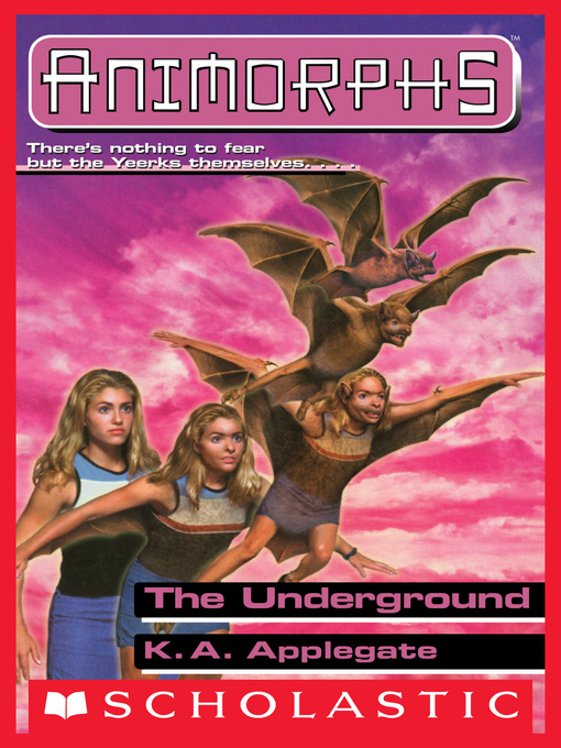 Title details for The Underground by K.A. Applegate - Available