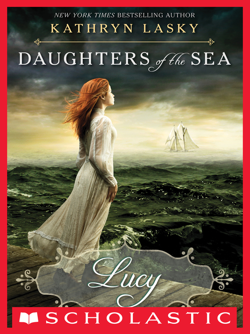 Title details for Lucy by Kathryn Lasky - Available