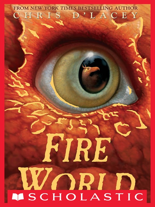 Title details for Fire World by Chris d'Lacey - Available