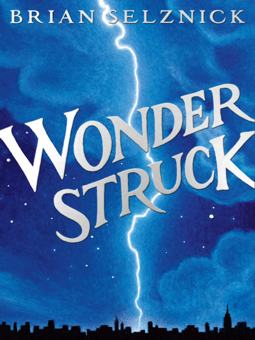 Title details for Wonderstruck by Brian Selznick - Wait list