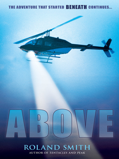 Title details for Above by Roland Smith - Wait list