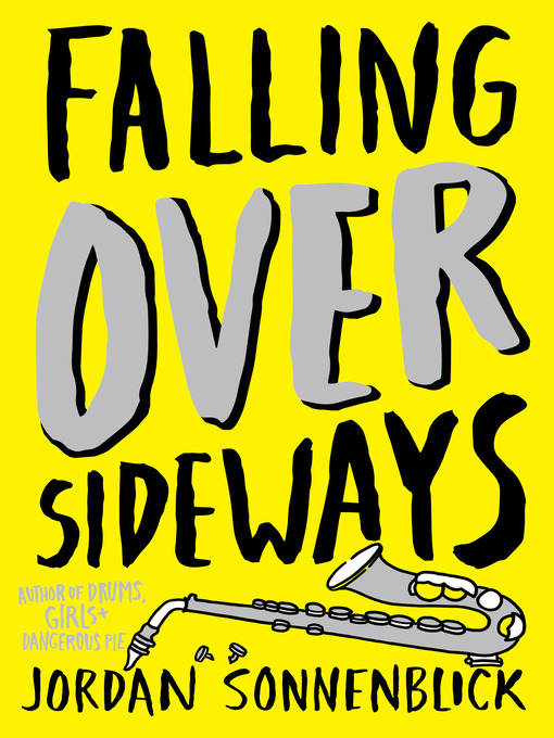 Title details for Falling Over Sideways by Jordan Sonnenblick - Wait list