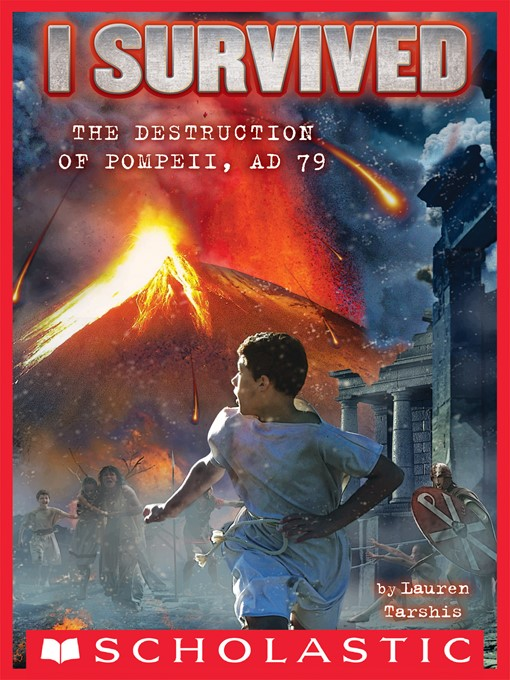 Title details for I Survived the Destruction of Pompeii, AD 79 by Lauren Tarshis - Available