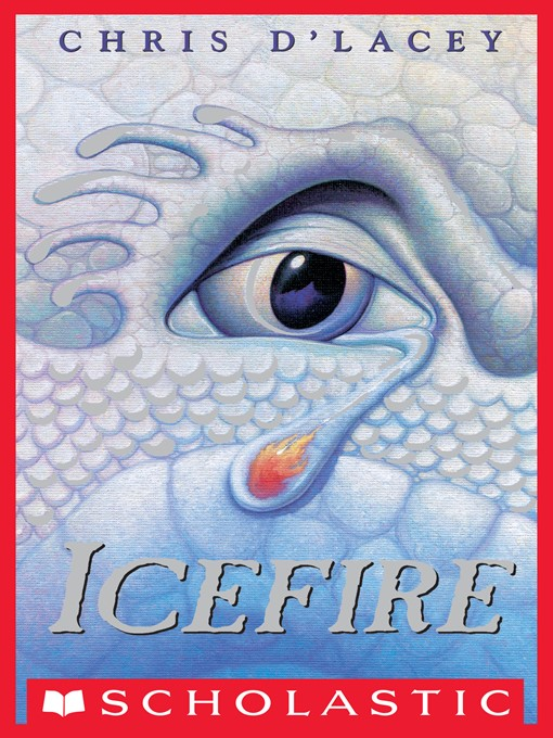 Title details for Icefire by Chris d'Lacey - Wait list