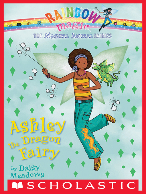 Title details for Ashley the Dragon Fairy by Daisy Meadows - Wait list