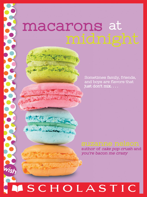 Title details for Macarons at Midnight by Suzanne Nelson - Wait list