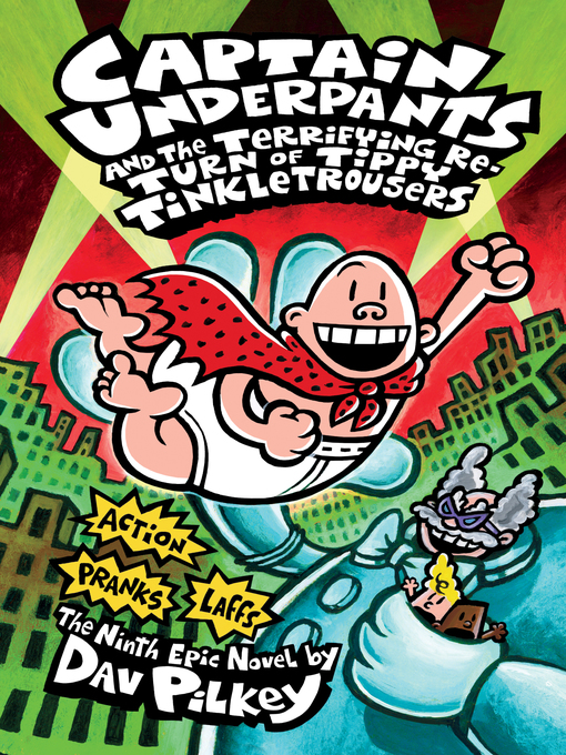 Title details for Captain Underpants and the Terrifying Return of Tippy Tinkletrousers by Dav Pilkey - Wait list
