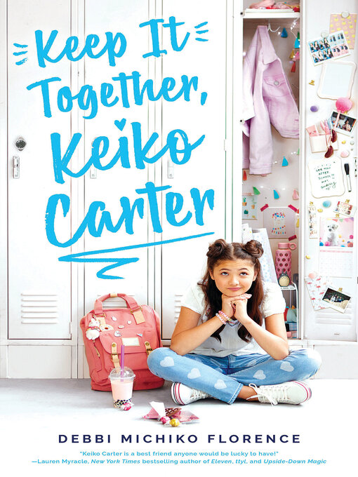 Title details for Keep It Together, Keiko Carter by Debbi Michiko Florence - Available