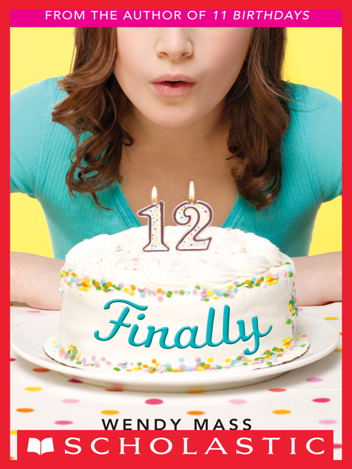 Title details for Finally by Wendy Mass - Wait list