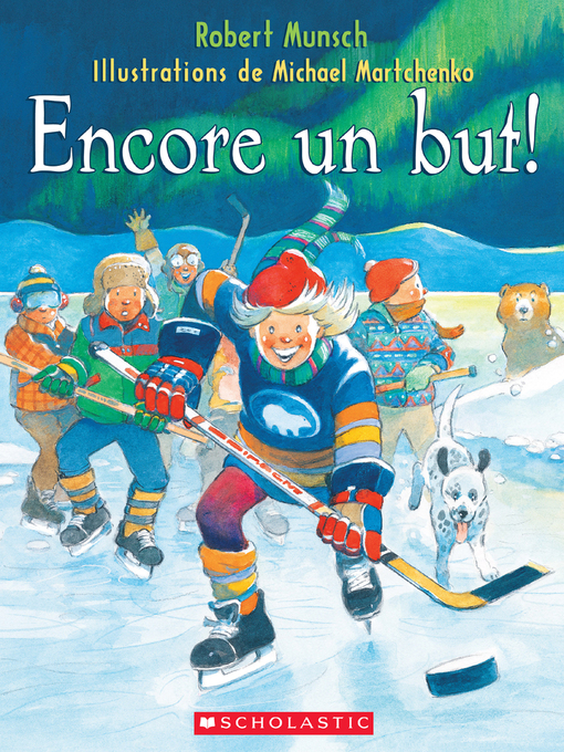 Title details for Encore un but! by Robert Munsch - Available