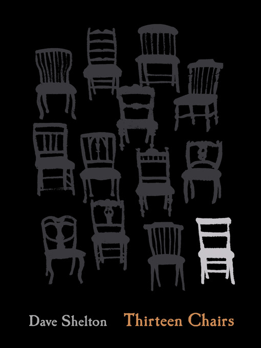 Title details for Thirteen Chairs by Dave Shelton - Available